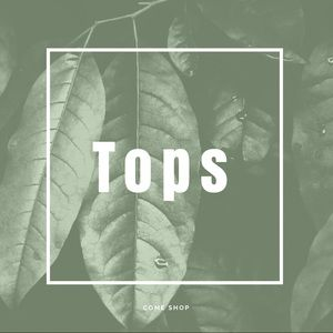 Tops - Everything below this is tops.